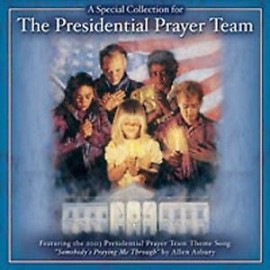 A Special Collect For The Presidential Prayer Team