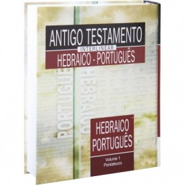 Antigo Testamento Interlinear (Hebraico - Português) - Vol. 1
