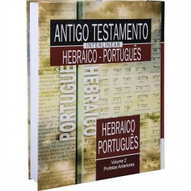 Antigo Testamento Interlinear (Hebraico - Português) - Vol. 2