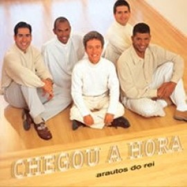 Arautos do Rei - Chegou a Hora (Play-Back)