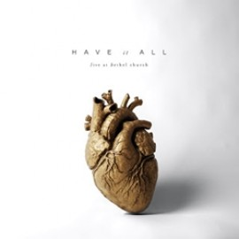 Bethel Music - Have It All (CD Duplo)