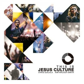 Jesus Culture - This Is