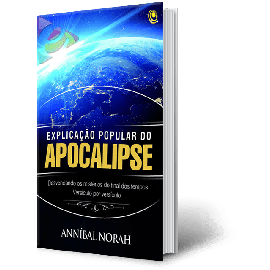 Explicação Popular Do Apocalipse - Anníbal Norah