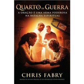 Quarto De Guerra - Chris Fabry