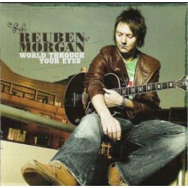 Reuben Morgan - World Through Your Eyes (CD+DVD)