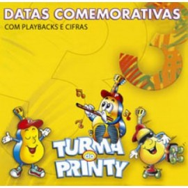 Turma do Printy - Datas Comemorativas 3 - Com Playbacks e Cifras