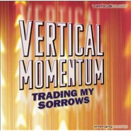 Vertical Momentum - Trading My Sorrows (CD Duplo)