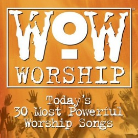 WOW Worship - Today's 30 Most Powerful Worship Songs (CD Duplo)